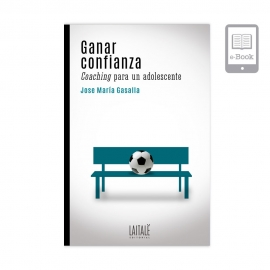 (EBOOK) Ganar confianza. Coaching para un adolescente.